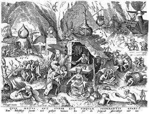 4. Avaritia, der Geiz; Holzschnitt nach Pieter Brueghel d.Ä.